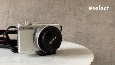 料理インスタグラマー愛用のおすすめカメラ「Canon EOS M100」【#select】vol.13